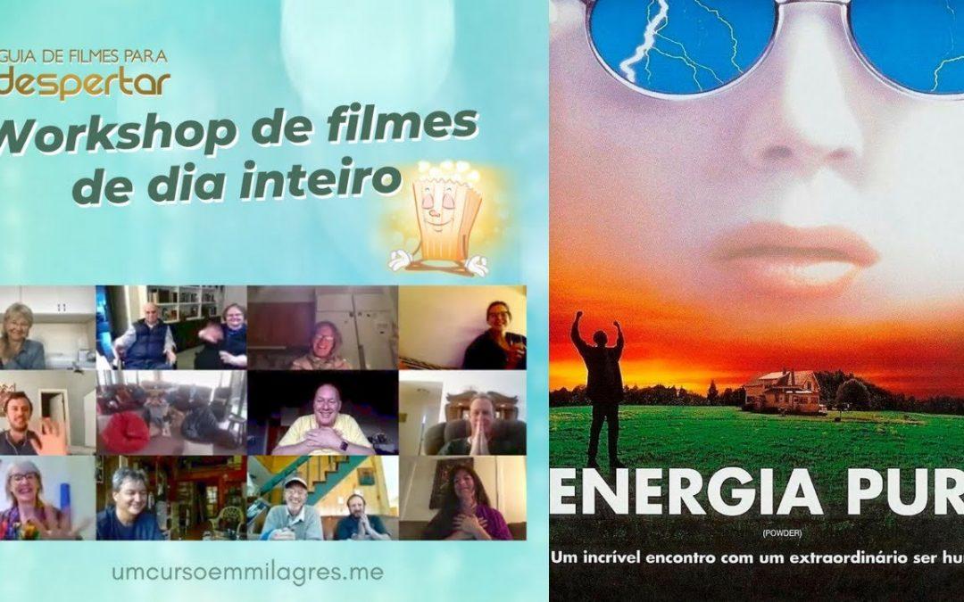 Workshop de film: Energia Pura